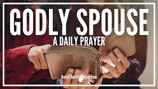 prayer for godly spouse god has someone for you
