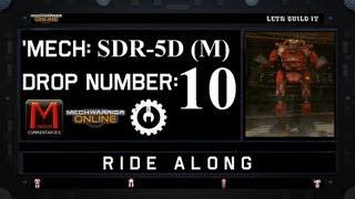 MWO Ride Along: SDR-5D (M) Drop 10