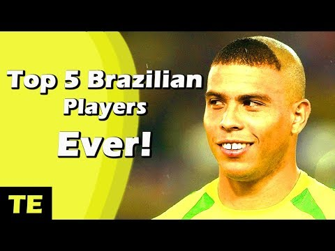 Top 5 Brazilian Players Of All Time