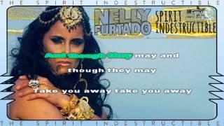 Nelly Furtado - Spirit Indestructible KARAOKE