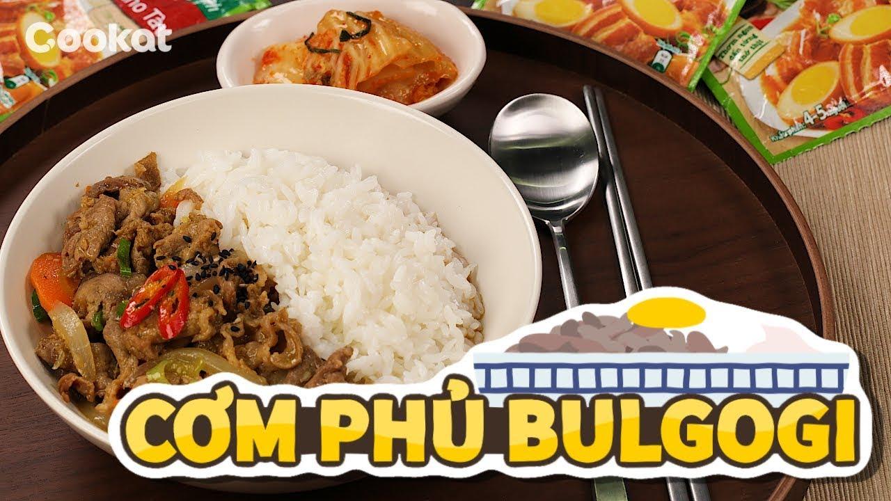 [Cookat Việt Nam] CƠM PHỦ BULGOGI