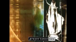 Prayer Tower - Sugar The Pill.wmv