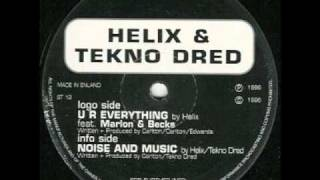 HELIX & TEKNO DRED Noise and Music