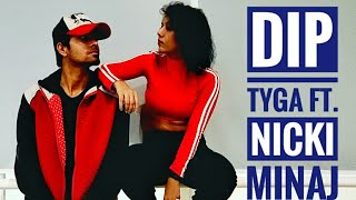 Tyga Ft. Nicki Minaj - Dip | Tanya Chamoli Ft Kds Karan | Tanya Chamoli Dance Choreography | Hiphop Video
