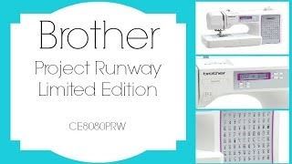 Brothers Project Runway CE8080PRW ‖ TLS
