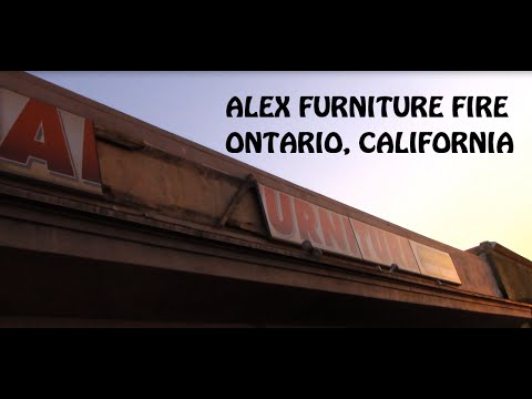 Ontario California   Alex Furniture Fire