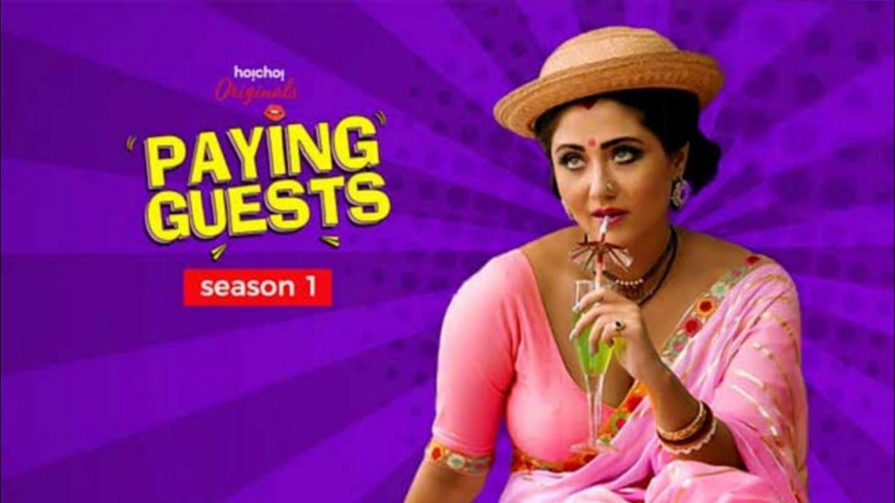 Download [18+] Paying Guests (2017) Season 1 Hindi Complete Hoichoi WEB Series 480p | 720p HDRip