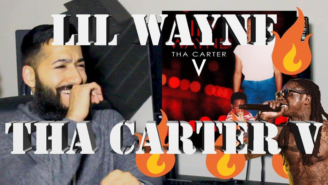 Lil Wayne Tha Carter V Full First Reaction And Review Beardedkingface