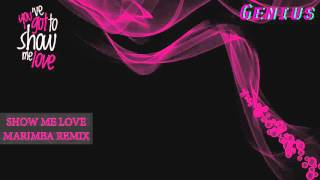 SHOW ME LOVE - MARIMBA REMIX (RINGTONE) *FREE DOWNLOAD*