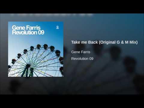 Take me Back (Original G & M Mix)