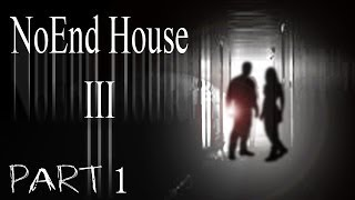 """NoEnd House III: Origin of Ending""(Part 1) by Brian Russell"