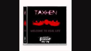 THIRNA BOSA  - Taxhen Ft Dm Boy - Albumi -WELCOME TO REAL LIFE- 2014