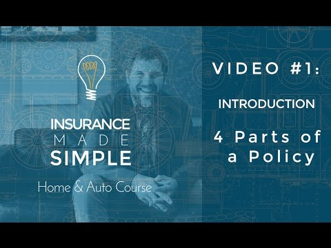 The 4 Parts of An Insurance Policy