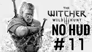 The Witcher 3: Wild Hunt NG+ NO HUD Streaming Playthrough PS4 #11