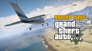 Applied Plays... GTA V PC | OfficialApplied