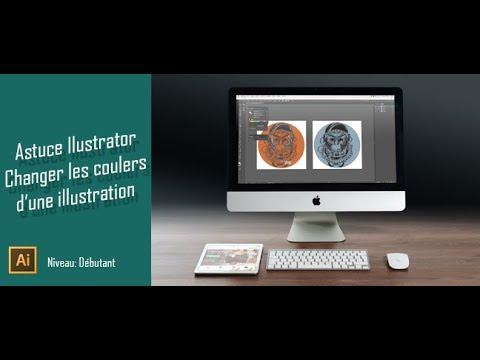 Astuce Illustrator Changer La Couleur D Une Illustration Youtube