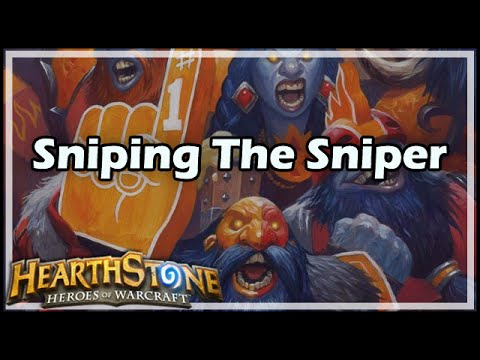 [Hearthstone] Sniping The Sniper