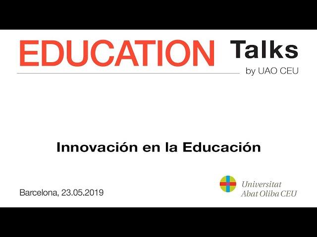 Education Talks, Innovación en la educación