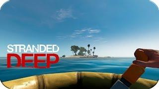 Stranded Deep # 04 Tierra a la Vista!! [HD+60fps] Español