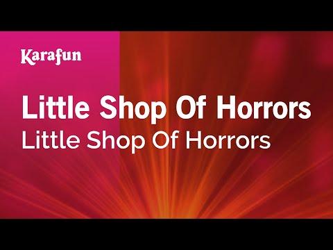 Karaoke Little Shop Of Horrors - Little Shop Of Horrors *