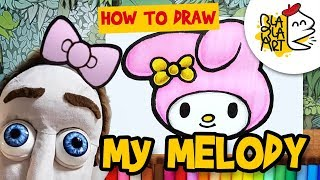 HOW TO DRAW My MELODY | Sanrio Characters Hello Kitty Coloring for Kids | Blabla Art