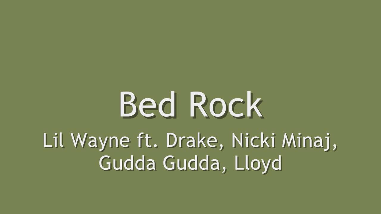 Lil Wayne - Bedrock lyrics