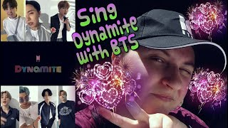 BTS Sing Dynamite with me - REACTION💜😍🔥