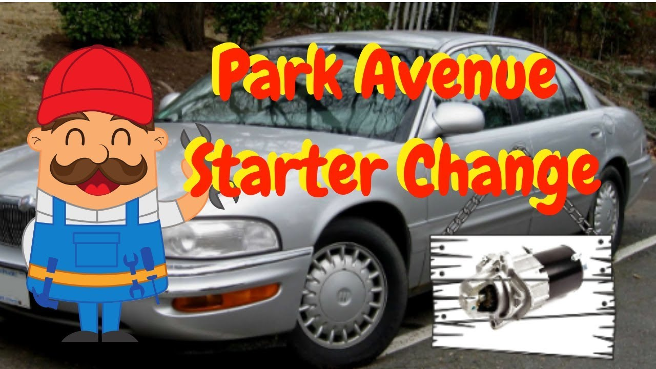 How To Change A Starter On Buick Park Avenue 2000 2004 Wiring Diagram