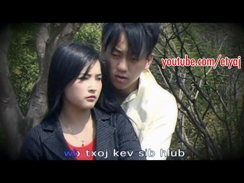 ET Yaj & Sua Ham - Kev Hlub Txiav Tsis Tau