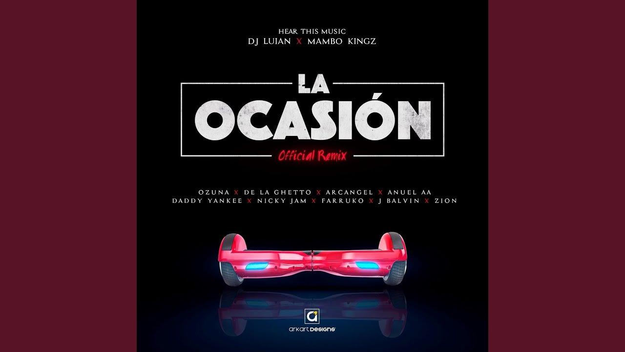 La Occasión Remix