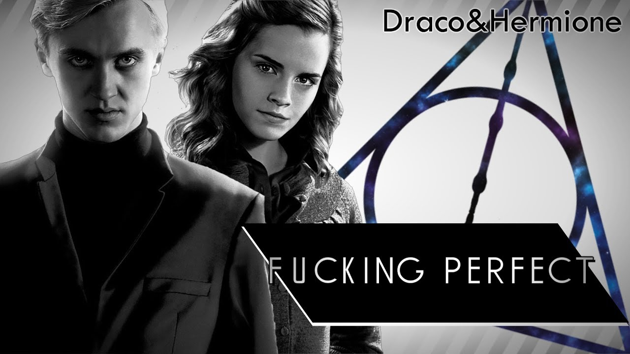 Draco & Hermione「Fucking Perfect」Dramione 【MMV】