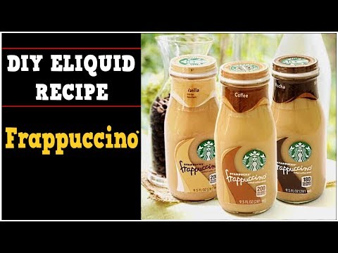 DIY Eliquid – Frappuccino Coffee 70% VG (DIY Starbucks flavor eJuice Mocha  French Vanilla Recipe)