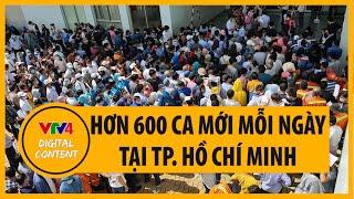 Hàng loạt ổ dịch bùng phát tại Thành phô Hồ Chí Minh, vẫn vừa cách ly vừa sản xuất | VTV4