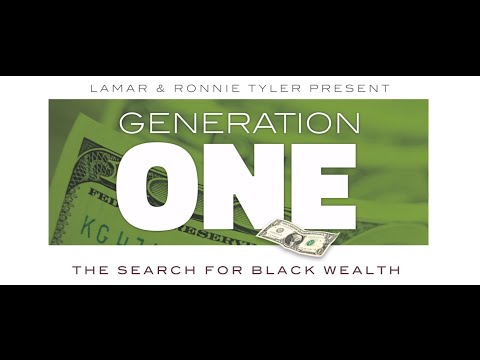 Generation One: The Search for Black Wealth Official Trailer