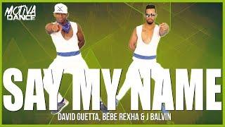 Baixar Say My Name - David Guetta, Bebe Rexha & J Balvin | Motiva Dance (Coreografia)