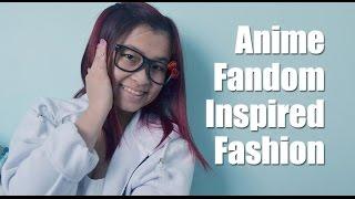 Anime Fandom Inspired Fashion