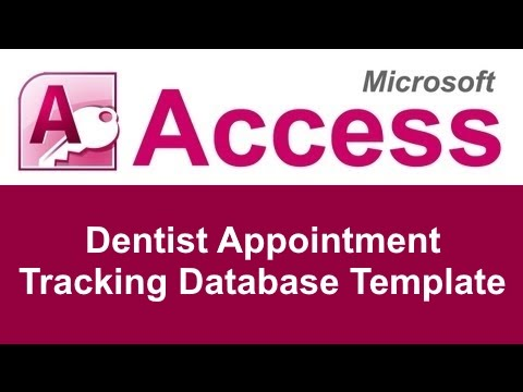Microsoft Access Dentist Appointment Tracking Database Template