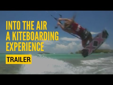 Into The Air Kiteboarding Experience - Trailer