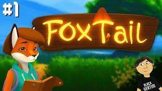 FOXTAIL - №1. ПОЙДЕМ ЗА ЧАЕМ ?