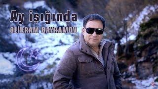 Əlikram Bayramov - Ay işığında (Rəsmi) () ᴴᴰ Resimi