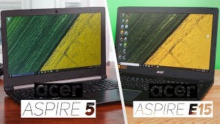 Acer Aspire 5 VS Acer Aspire E15 2018! - Which Is The Best $600 Laptop?
