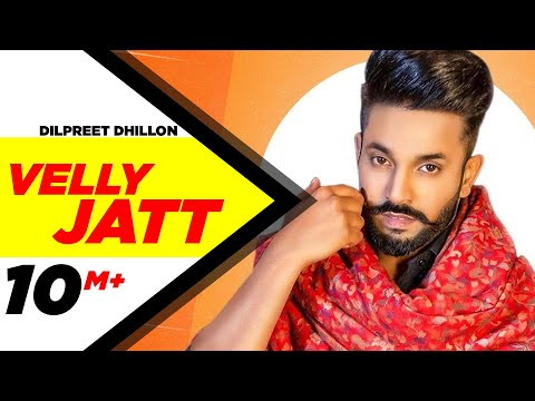 Velly Jatt Lyrical  Dilpreet Dhillon  Gurlez Akhtar Desi Crew  Latest Punjabi Songs 2020