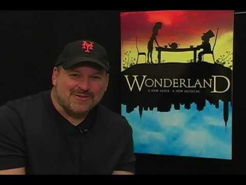 Frank Wildhorn: Wonderland  A New Alice A New Musical