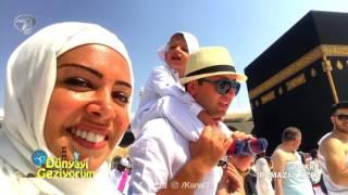 Dünyayı Geziyorum Mekke 11 Haziran 2017