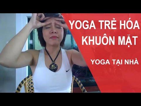 YOGA cho khuôn mặt - Bài tập Yoga giúp chúng ta xóa nếp nhăn trên trán (Yoga Face)