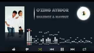 Shaxboz Navruz O Zing Aybdor