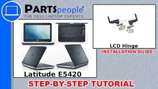 Dell Latitude E5420 LCD Hinge How-To Video Tutorial