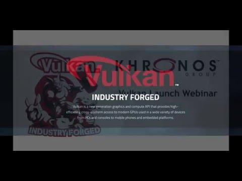 Khronos Group Vulkan Webinar #2