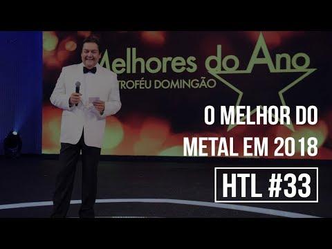 O MELHOR DO METAL EM 2018 | Heavy Talk Live #33