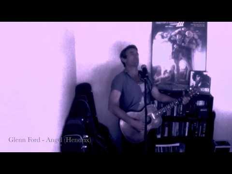 Glenn Ford - Angel (Hendrix)